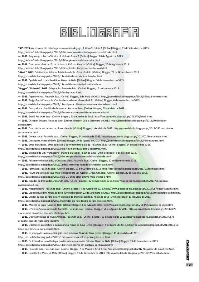 """""""30"""". 2013. A componente estratégica e o modelo de jogo. A Vida do Futebol. [Online] Blogger, 13 de Setembro de 2013. http..."""