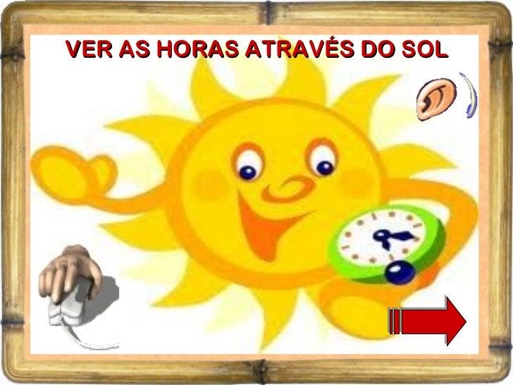 VER AS HORAS ATRAVÉS DO SOL