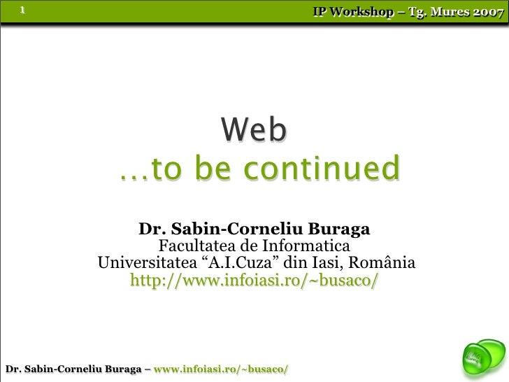 Sabin Buraga - Web: To Be Continued