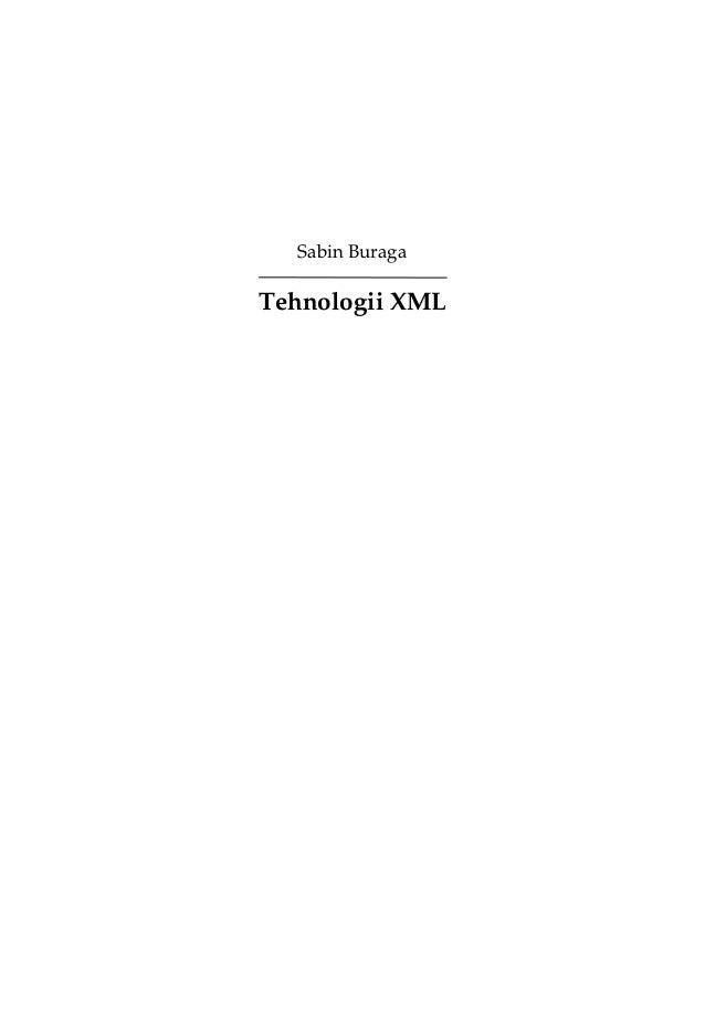 Sabin Buraga: 'Tehnologii XML'
