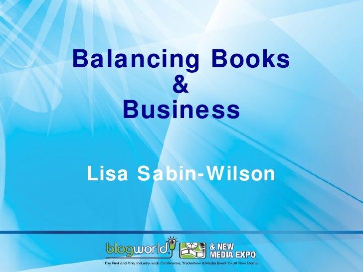 Balancing Books & Business by Lisa Sabin-Wilson