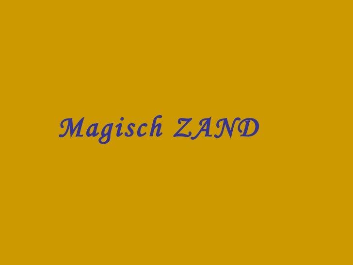 Magisch ZAND