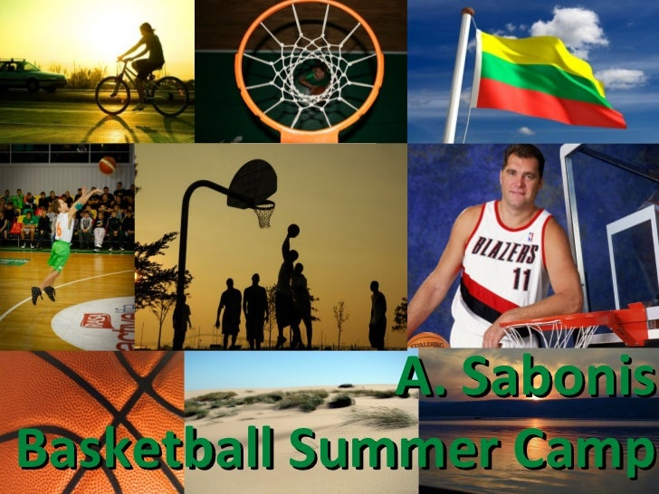 A. SabonisBasketball Summer Camp