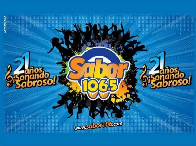 0Sabor 106.5 FM, es una emisora alegre y dinámica por su especial identidad caribe, con transmisión continua de los estilo...