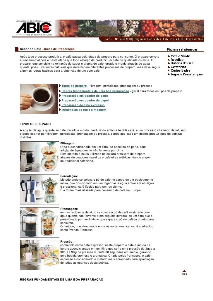 Sabor do Café - Dicas de Preparação  Após todo processo produtivo, o café passa pela etapa do preparo para consumo. O prep...