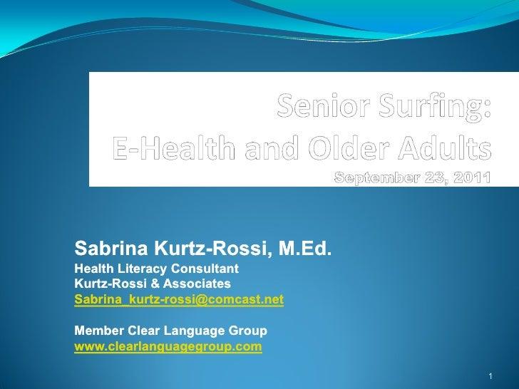 Sabrina Kurtz-Rossi - eHealth and Older Adults