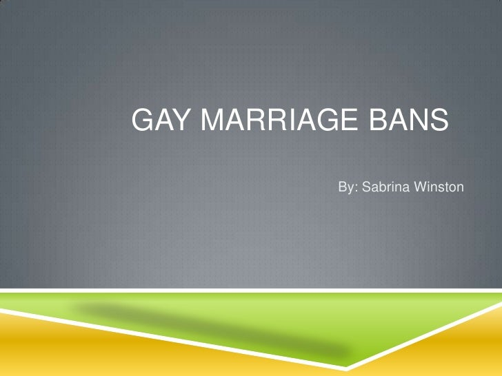 Sabrina Winston - Same-Sex Marriage Thesis Presentation