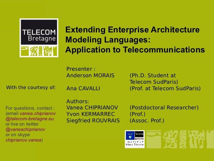 Extending Enterprise Architecture Modeling Languages: Application to Telecommunications