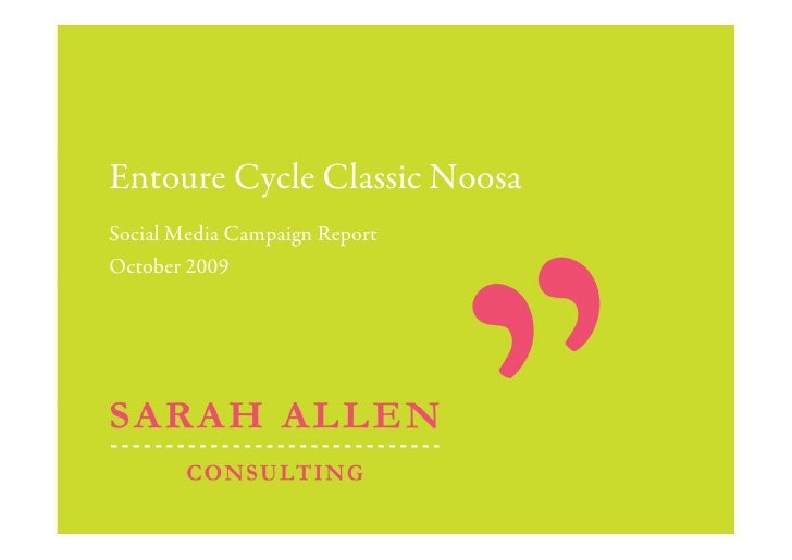 Entoure Cycle Classic Noosa Social Media Campaign Report October 2009
