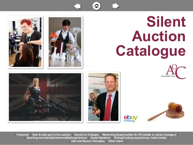 Silent Auction Catalogue  | Foreword | How to take part in the auction | Goods for Colleges | Mentoring Opportunities for ...