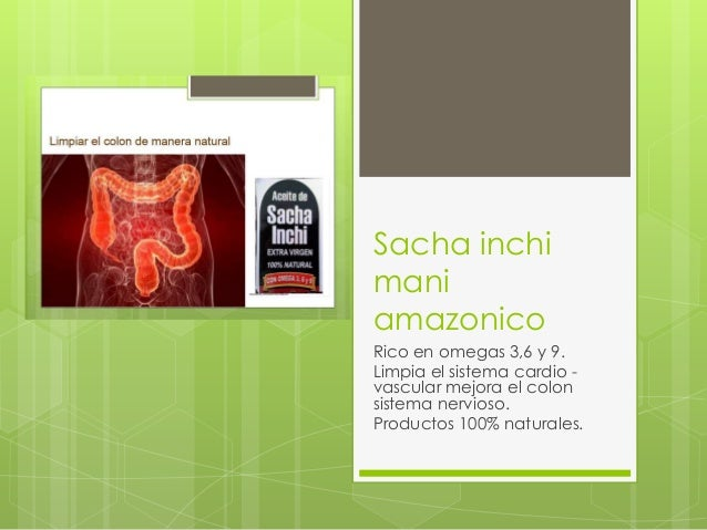 Sacha inchi mani amazonico Rico en omegas 3,6 y 9. Limpia el sistema cardio vascular mejora el colon sistema nervioso. Pro...
