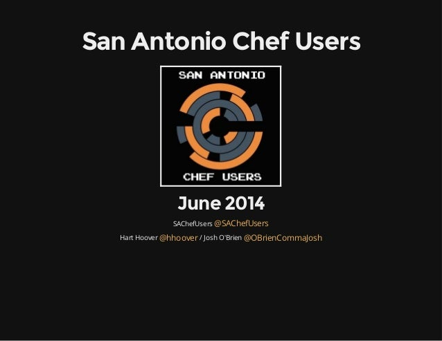San Antonio Chef Users Meetup, Jun 2014 - Chef Metal