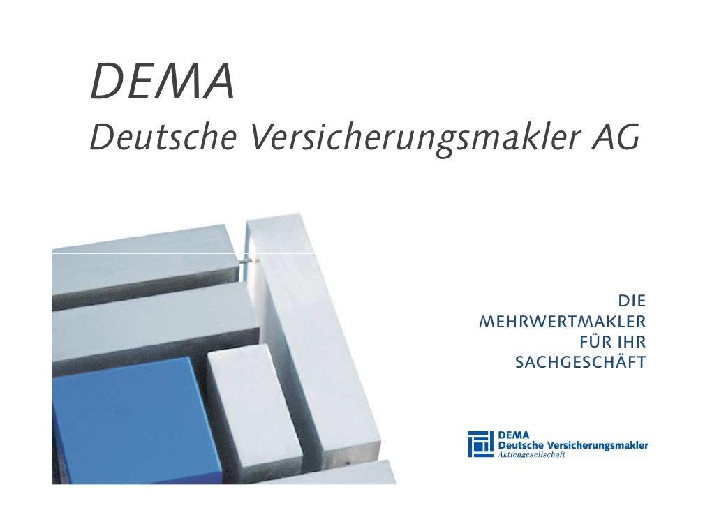 DEMA Deutsche Versicherungsmakler AG                                      DIE                      MEHRWERTMAKLER         ...