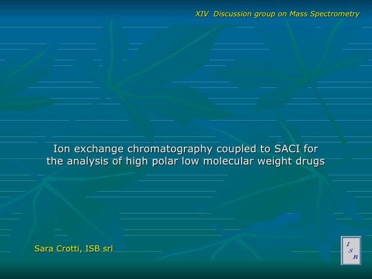 Saci And Ion Exchange Chromatography