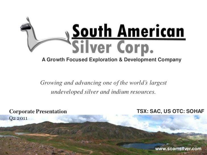 South American Silver Corporate Presentation