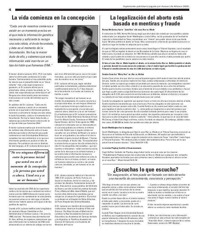 Suplemento publicitario pagado por Human Life Alliance (2002) 4 El doctor Jérome LeJeune, M.D., Ph.D. nos habla sobre los ...
