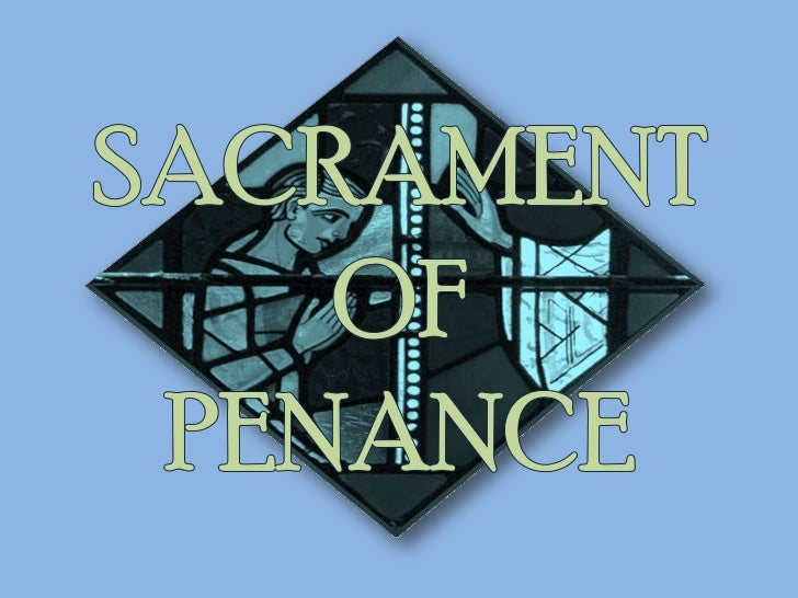 What does it mean??is a sacrament of the New Law instituted by Christ inwhich forgiveness of sins committed after baptism...