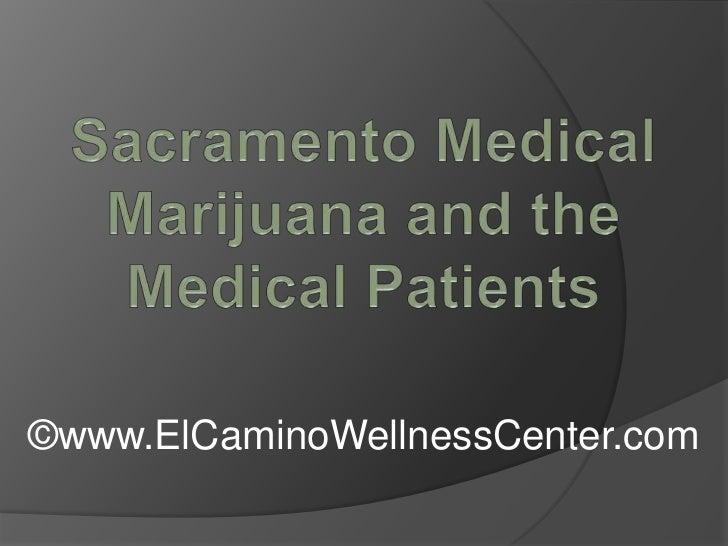 Sacramento Medical Marijuana and the Medical Patients