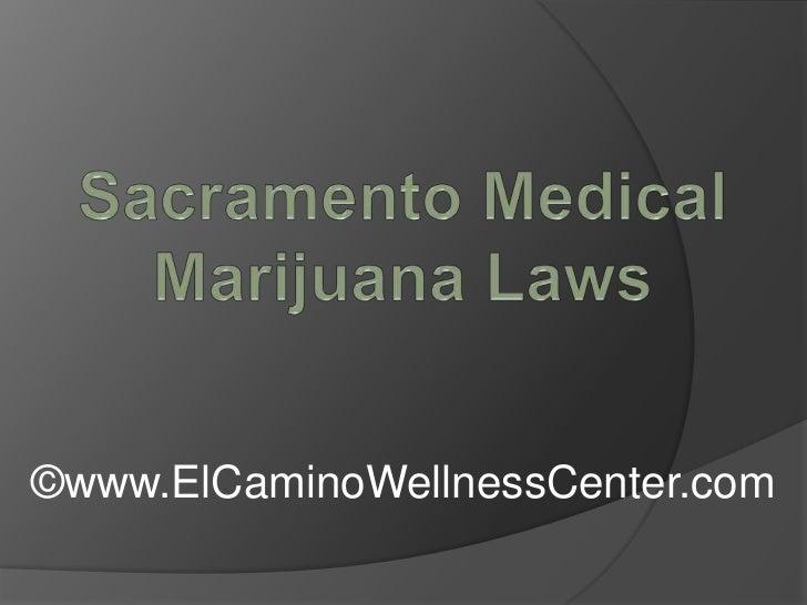 Sacramento Medical Marijuana Laws
