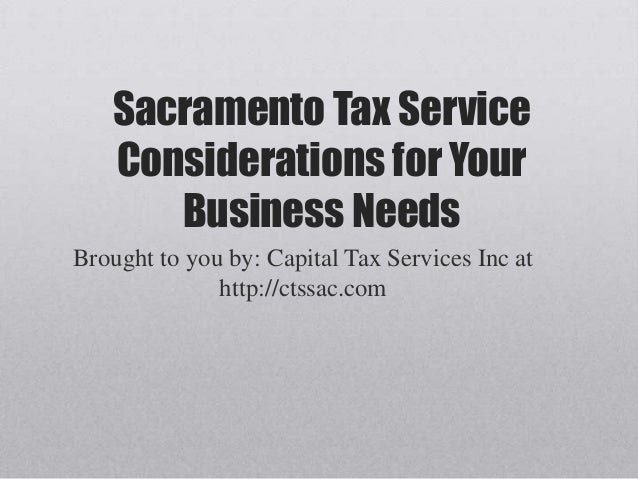 Sacramento tax service considerations for your business needs