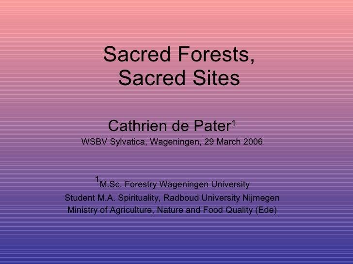 Sacred Forests, Sacred Sites &