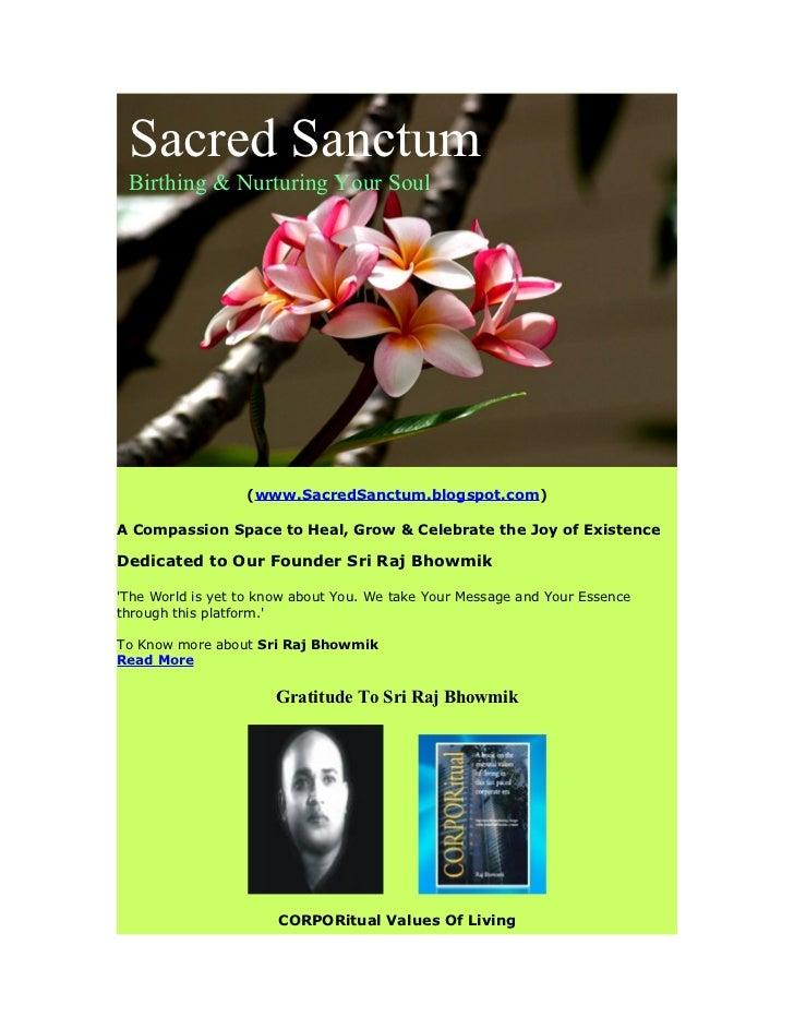 Sacred Sanctum Birthing & Nurturing Your Soul                  (www.SacredSanctum.blogspot.com)A Compassion Space to Heal,...
