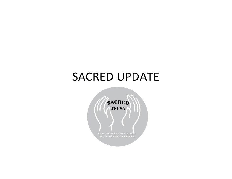 SACRED Update
