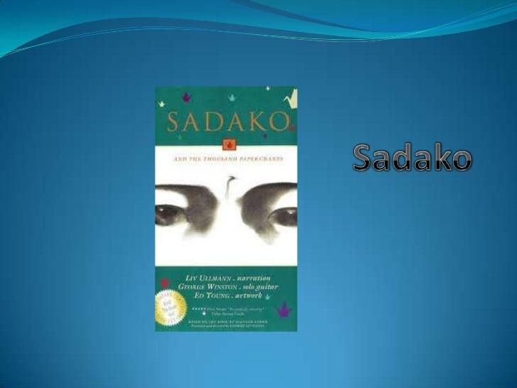 S adness   Sadako