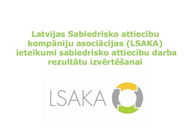 Latvijas Sabiedrisko attiecību kompāniju asociācijas ieteikumi sabiedrisko attiecību darba rezultātu izvērtēšanai