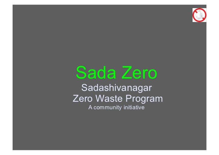 Sada Zero SadashivanagarZero Waste Program   A community initiative