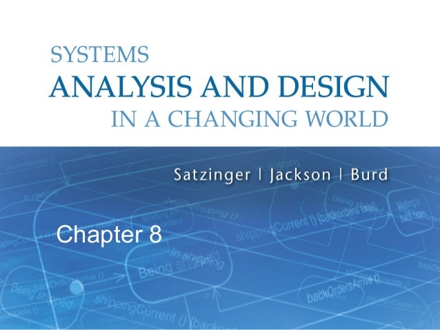 Chapter 8  Systems Analysis and Design in a Changing World, 6t 1