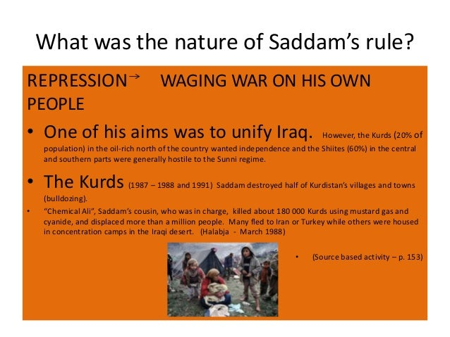 saddams rule in iraq essay Free example term paper and essay on why couldn't saddam the iran-iraq war was one of the which they viewed as a threat to their rule naturally, in such a.