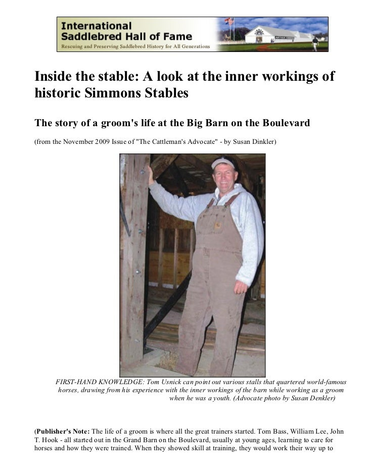 Inside the stable: A look at the inner workings ofhistoric Simmons StablesThe story of a grooms life at the Big Barn on th...