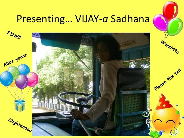 Presenting… VIJAY-a Sadhana