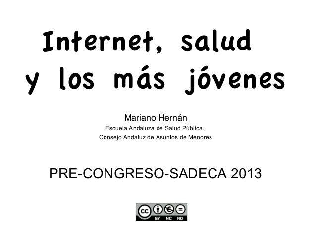 Internet, salud y los más jóvenes 2013