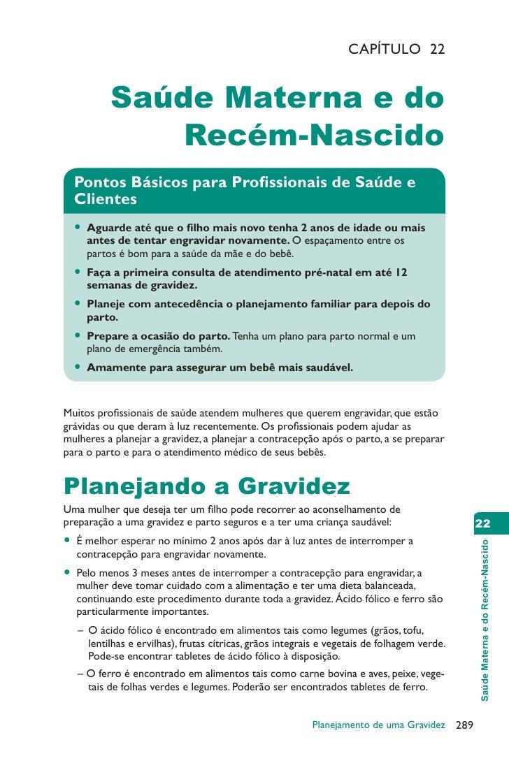 CAPÍTULO 22             Saúde Materna e do               Recém-Nascido   Pontos Básicos para Profissionais de Saúde e   Cli...