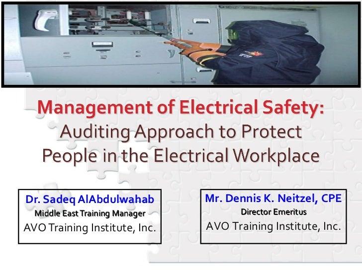Dr. Sadeq AlAbdulwahab Middle East Training Manager AVO Training Institute, Inc. Mr. Dennis K. Neitzel, CPE Director Emeri...