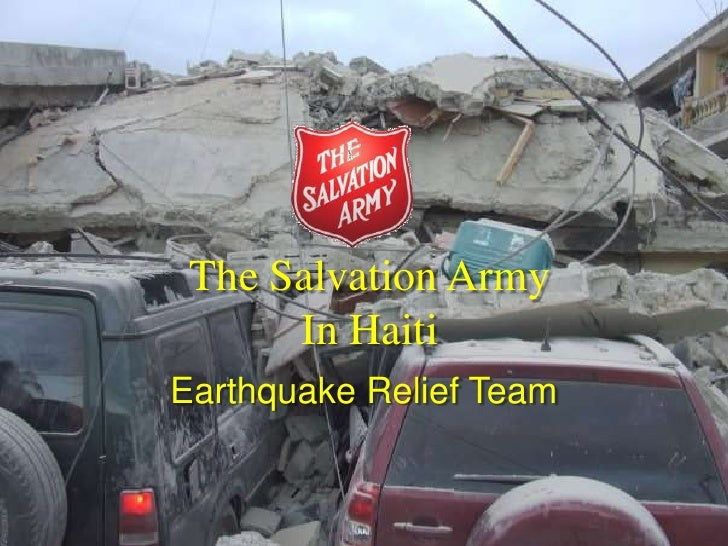 The Salvation Army In Haiti<br />Earthquake Relief Team<br />