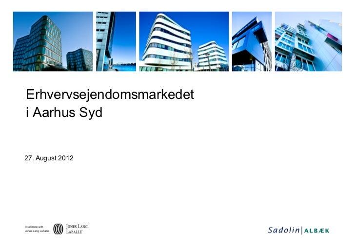 Erhvervsejendomsmarkedeti Aarhus Syd27. August 2012