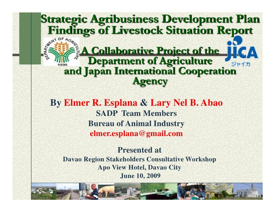 Strategic Agribusiness Development Plan  Findings of Livestock Situation Report        A Collaborative Project of the     ...
