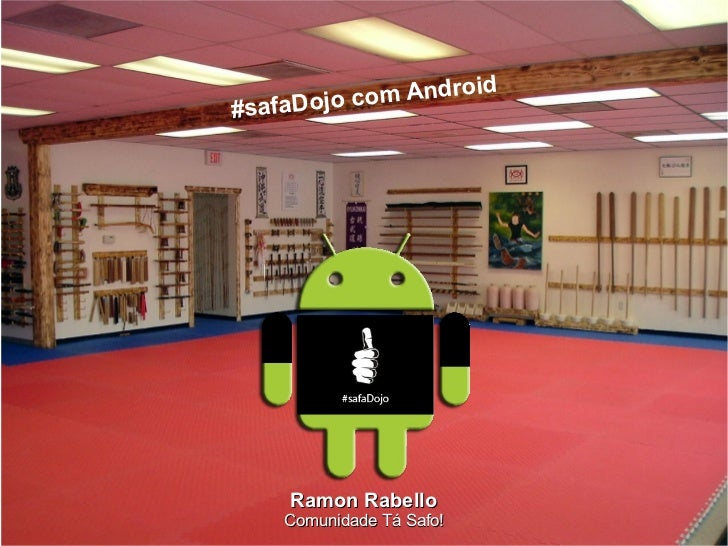 #safaDojo com Android