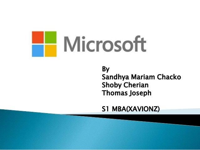 By Sandhya Mariam Chacko Shoby Cherian Thomas Joseph S1 MBA(XAVIONZ)