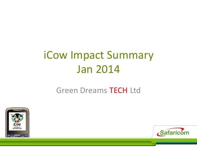 iCow Impact Summary Jan 2014 Green Dreams TECH Ltd