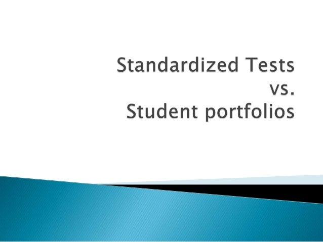 Safdar -power point slide show--tests vs. portfolios