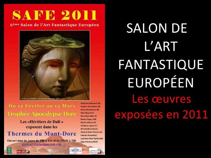 Diaporama des tableaux du SAFE 2011
