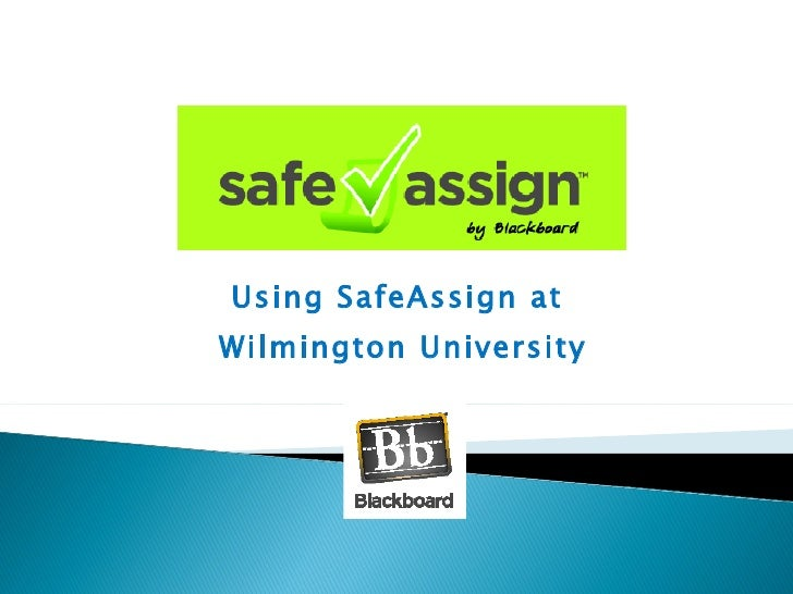 Using SafeAssign at  Wilmington University