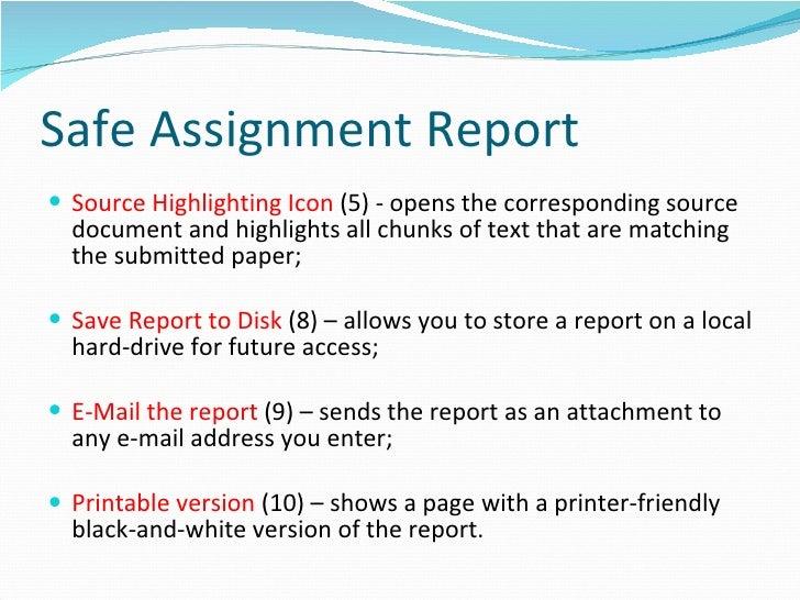 Safe assignment matching