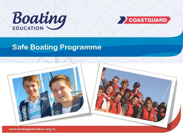 Purpose: All 'Safe Boating' programmes delivered at Pools/Clubs/Organisations, are thorough and align to the Safe Boating ...