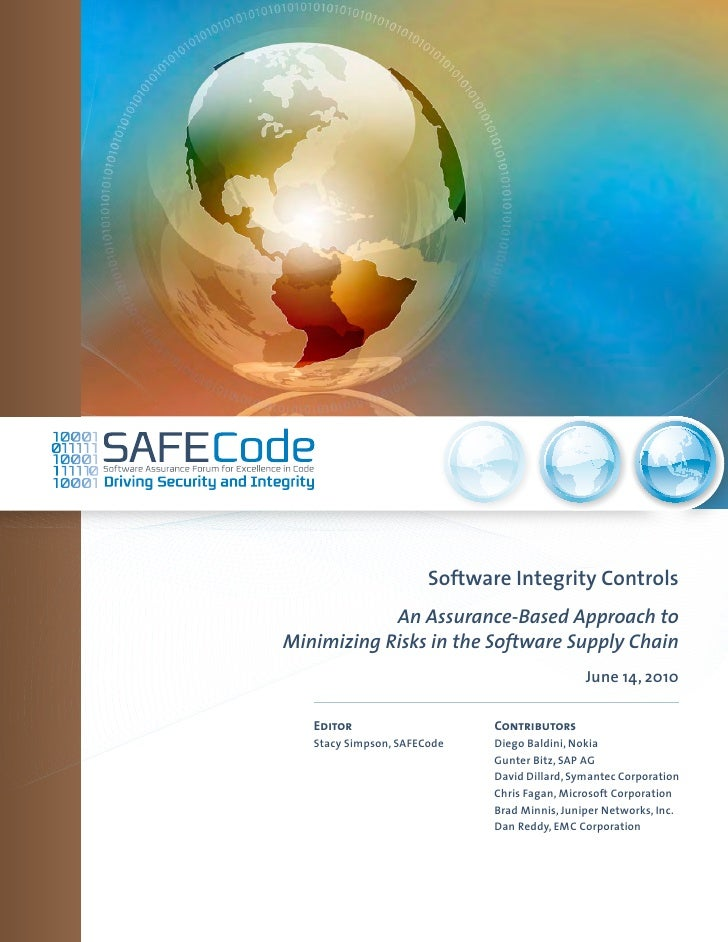 Software Integrity Controls            An Assurance-Based Approach toMinimizing Risks in the Software Supply Chain        ...
