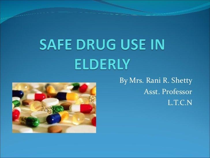 By Mrs. Rani R. Shetty Asst. Professor L.T.C.N